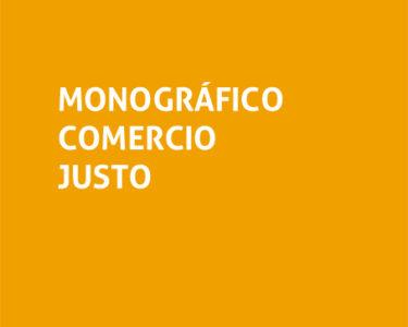 Monográfico Comercio Justo
