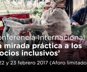 II Conferencia Internacional: 'Una mirada práctica a los negocios inclusivos'