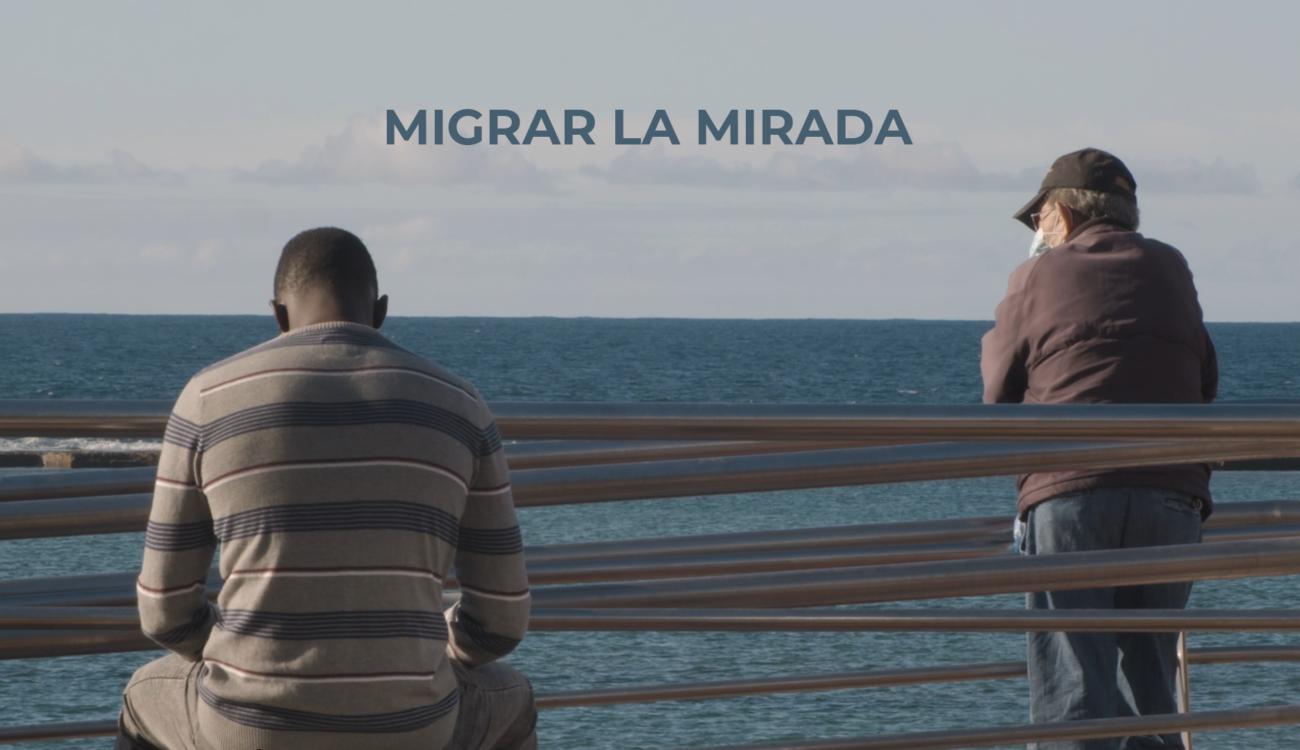 'Migrar a mirada' el corto de Fundación Adsis